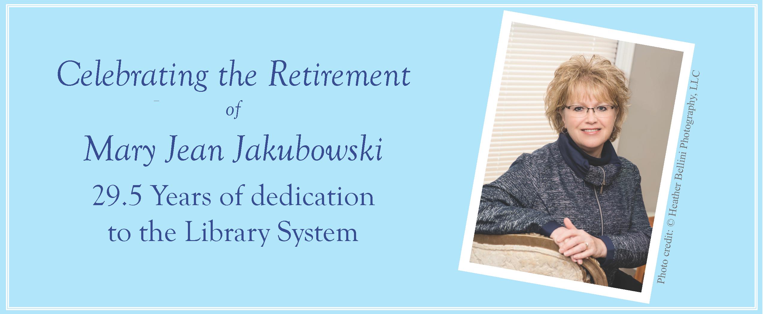 Celebrating the retirement of Mary Jean Jakubowski