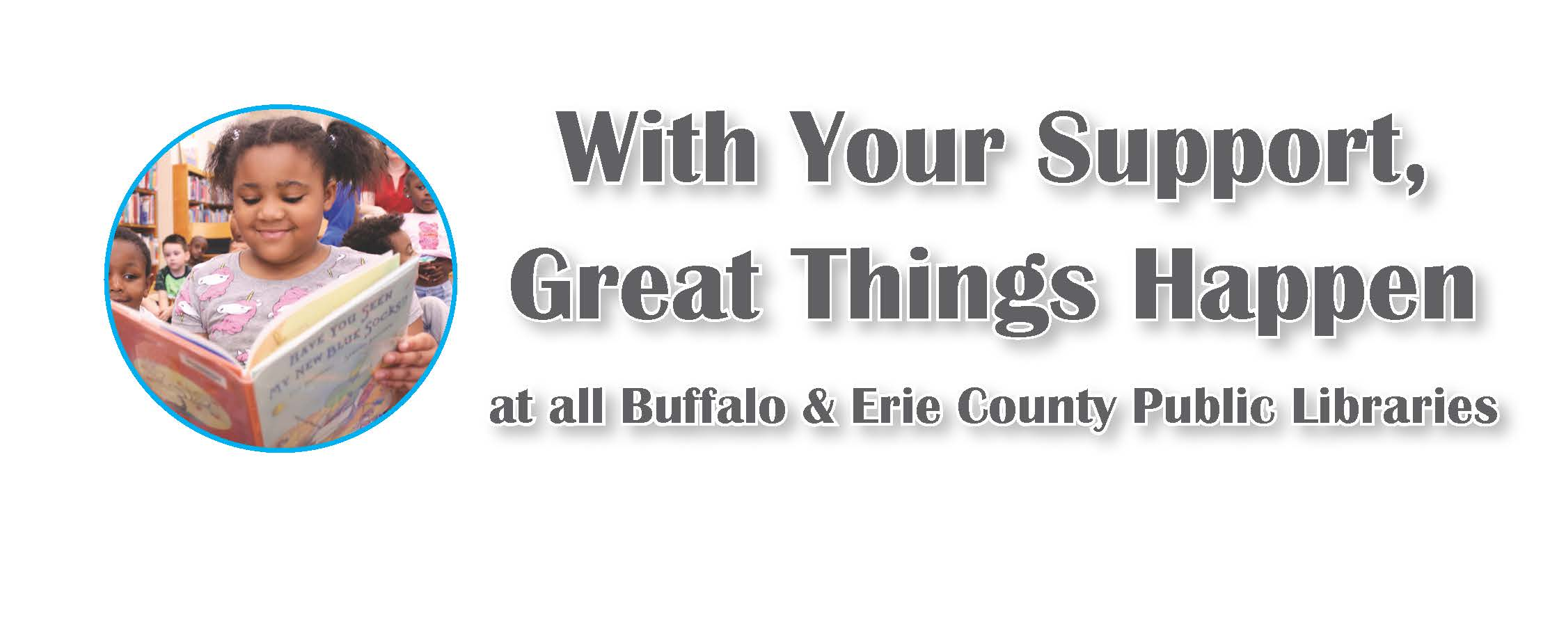 With Your Support, Great Things Happen at the Library